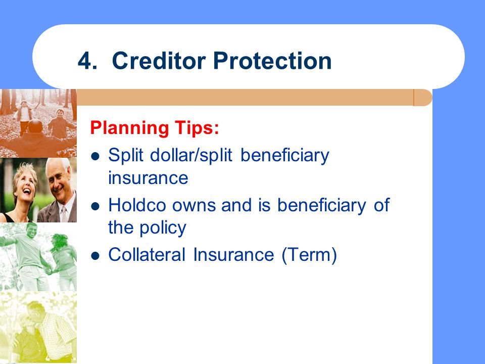 4. Creditor Protection Planning Tips: