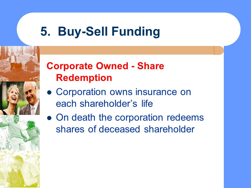 5. Buy-Sell Funding Corporate Owned - Share Redemption