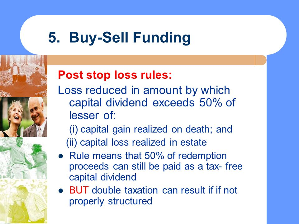 5. Buy-Sell Funding Post stop loss rules: