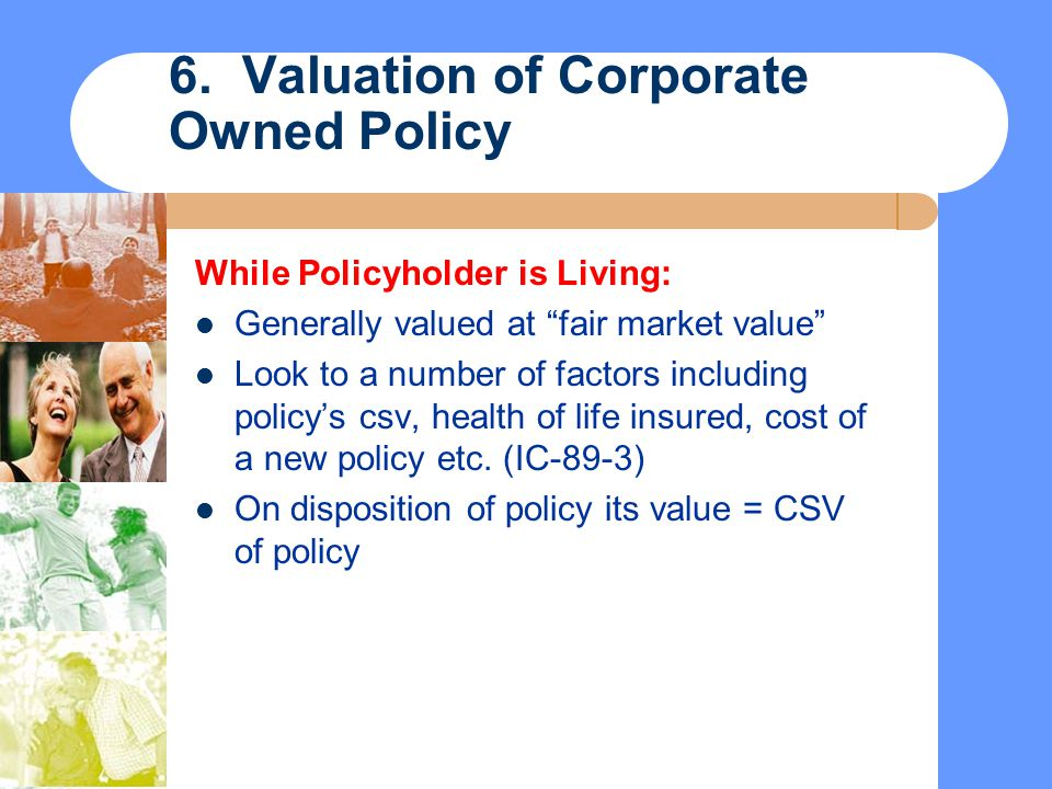 6. Valuation of Corporate Owned Policy