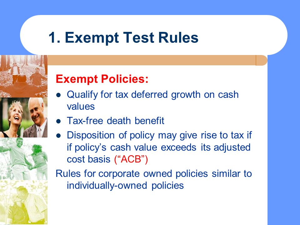 1. Exempt Test Rules Exempt Policies:
