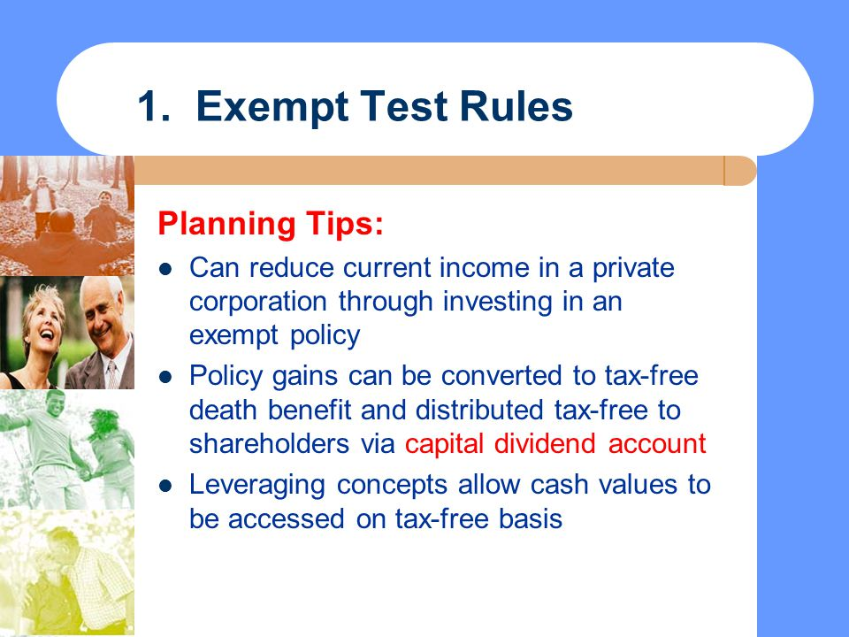 1. Exempt Test Rules Planning Tips: