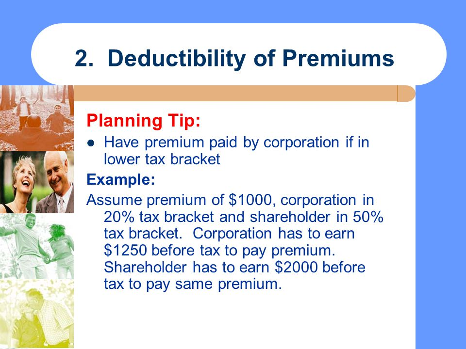 2. Deductibility of Premiums