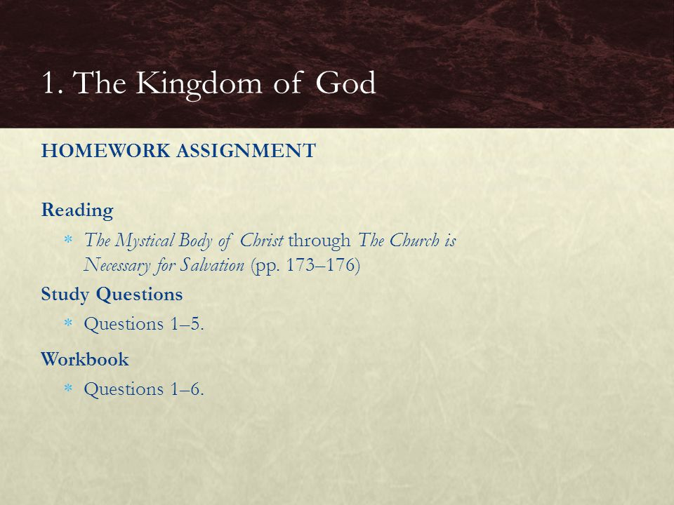 1. The Kingdom of God HOMEWORK ASSIGNMENT Reading