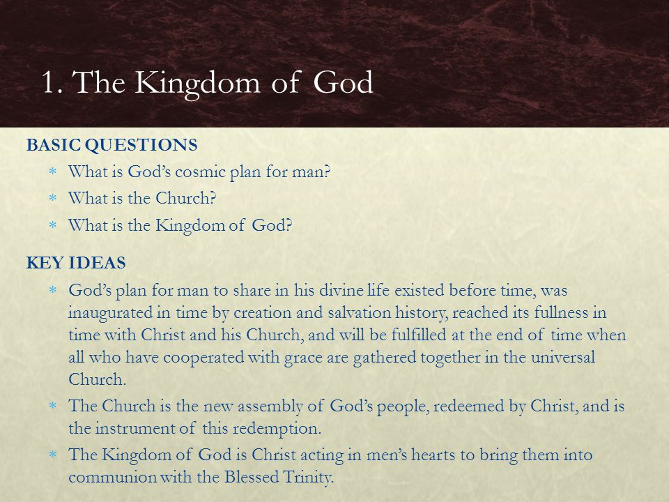 1. The Kingdom of God BASIC QUESTIONS
