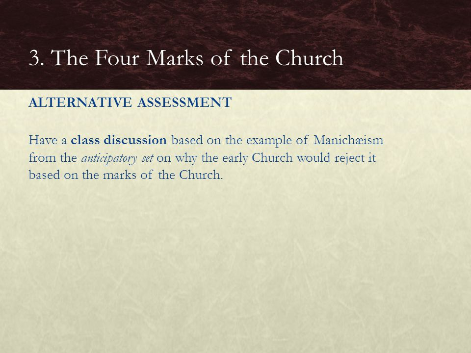 3. The Four Marks of the Church