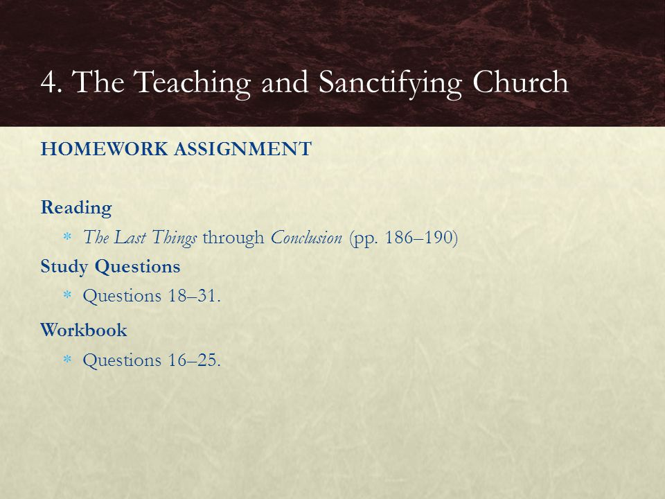 4. The Teaching and Sanctifying Church
