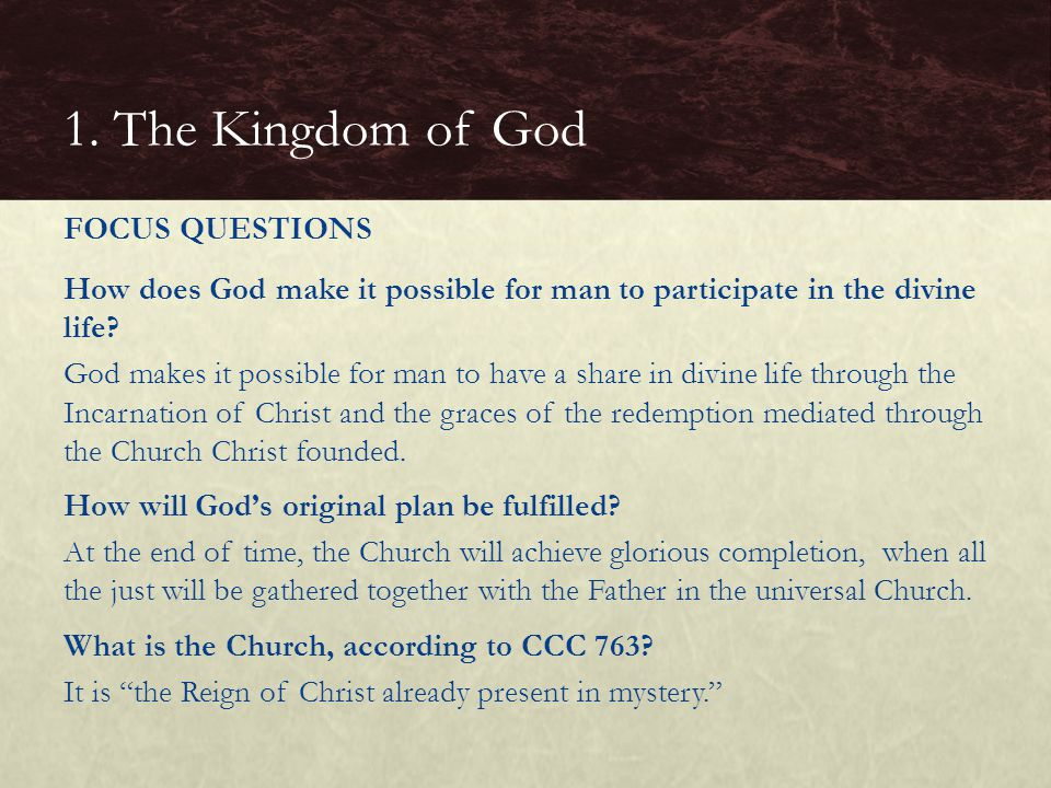 1. The Kingdom of God FOCUS QUESTIONS