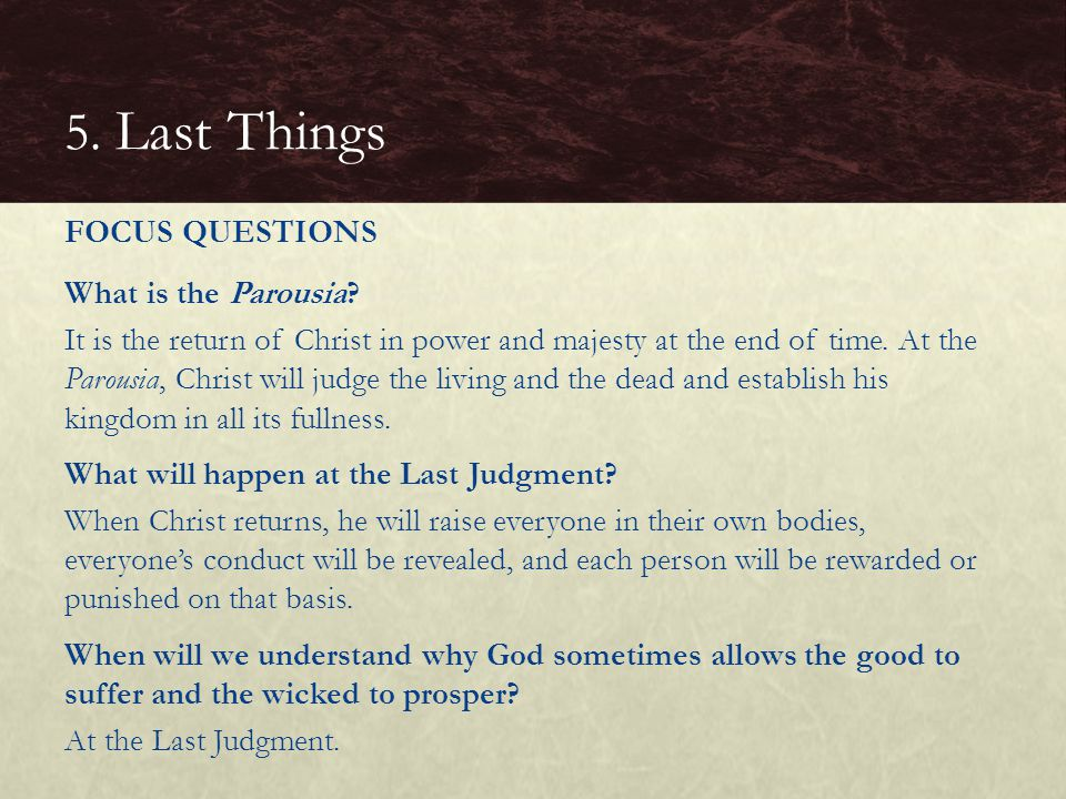 5. Last Things FOCUS QUESTIONS