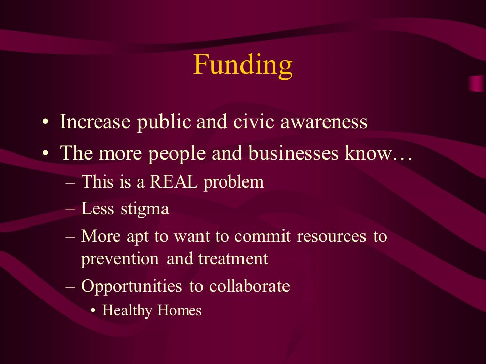 Funding Increase public and civic awareness