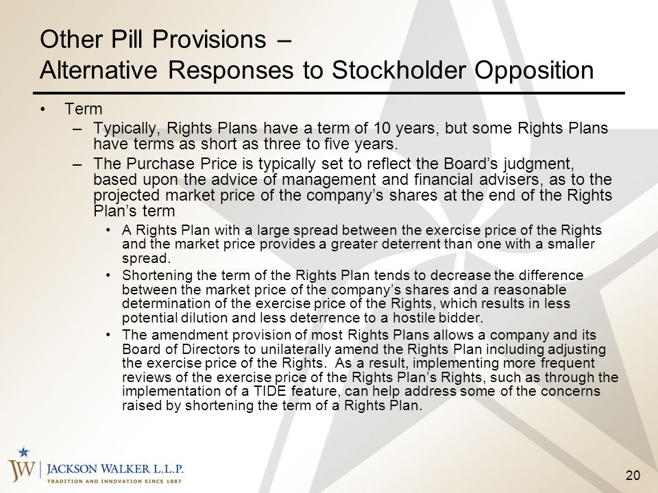 Other Pill Provisions – Alternative Responses to Stockholder Opposition