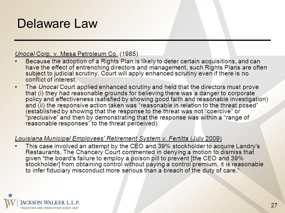 Delaware Law Unocal Corp. v. Mesa Petroleum Co. (1985)