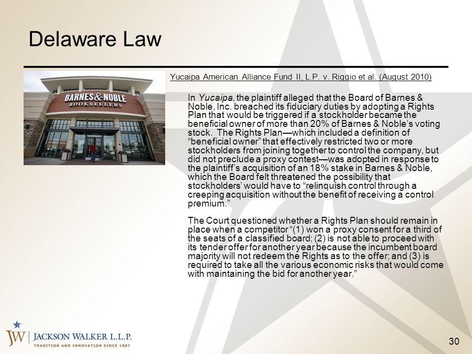 Delaware Law Yucaipa American Alliance Fund II, L.P. v. Riggio et al. (August 2010)