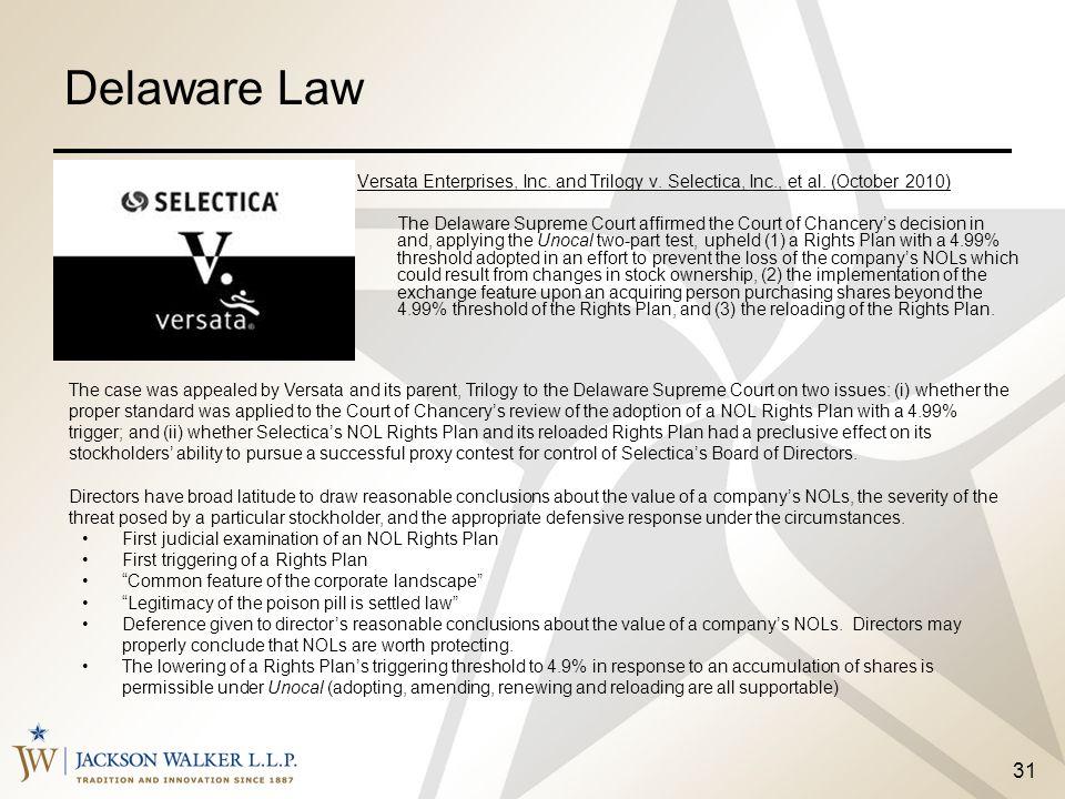 Delaware Law Versata Enterprises, Inc. and Trilogy v. Selectica, Inc., et al. (October 2010)