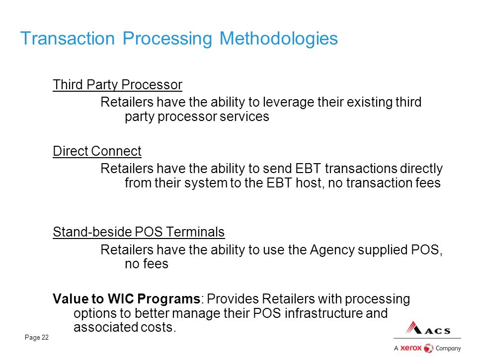 Transaction Processing Methodologies