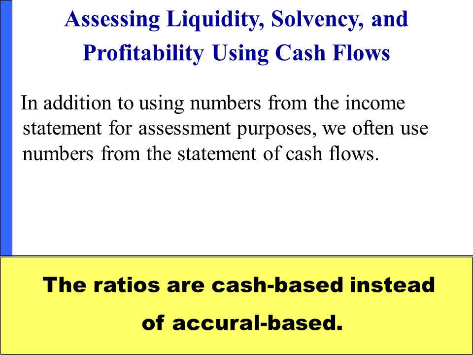 Assessing Liquidity, Solvency, and Profitability Using Cash Flows