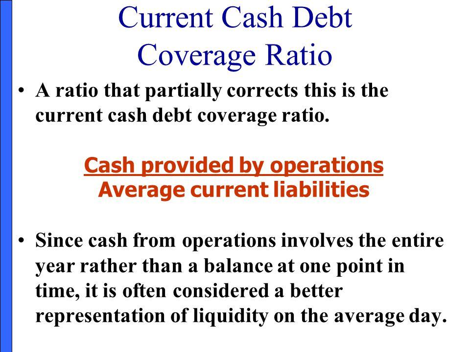 Current Cash Debt Coverage Ratio