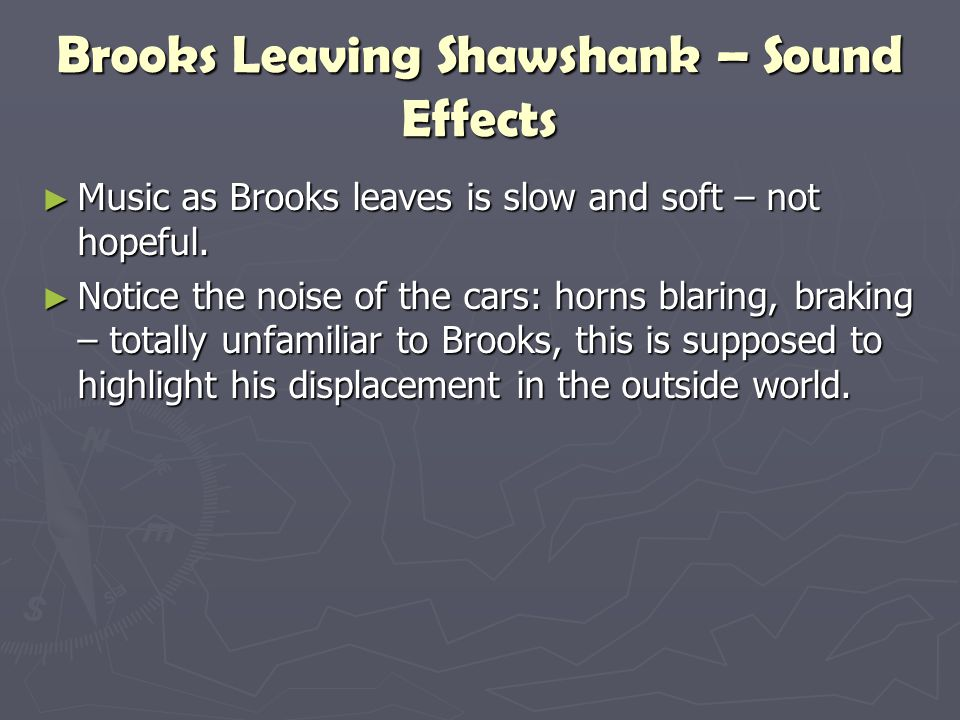 Brooks Leaving Shawshank – Sound Effects