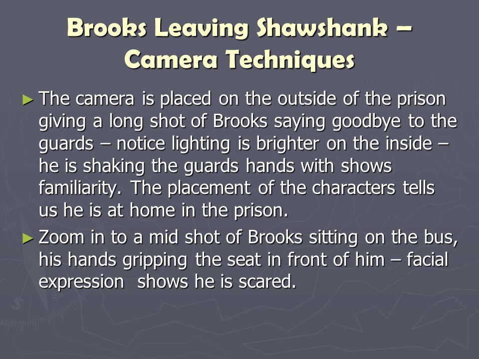 Brooks Leaving Shawshank – Camera Techniques