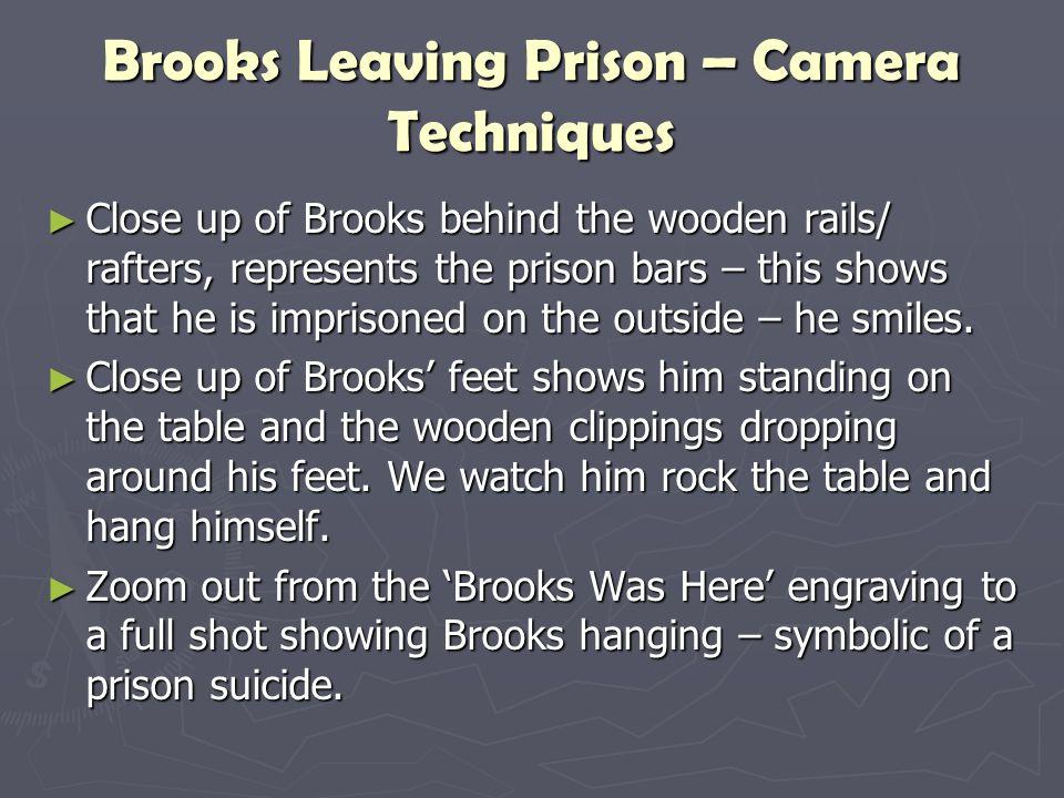 Brooks Leaving Prison – Camera Techniques