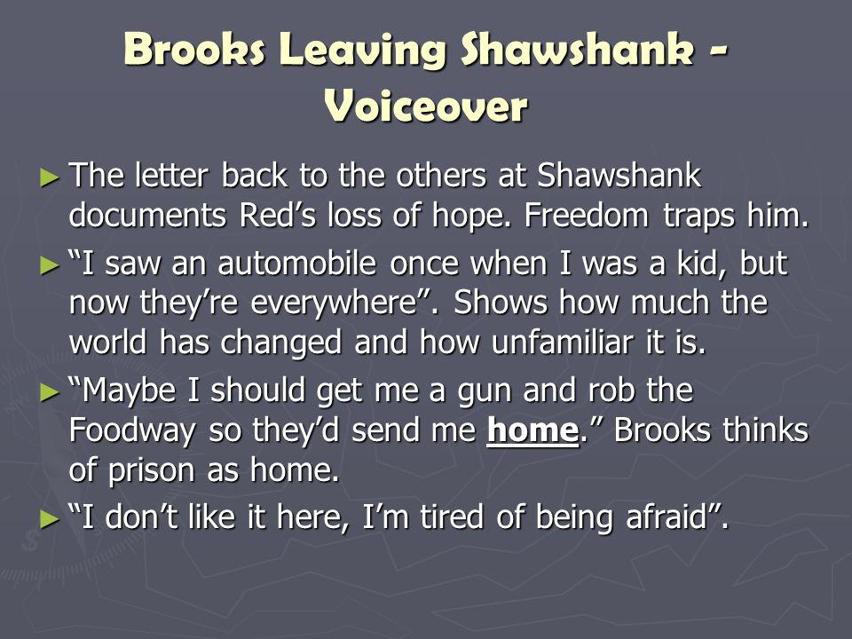 Brooks Leaving Shawshank - Voiceover
