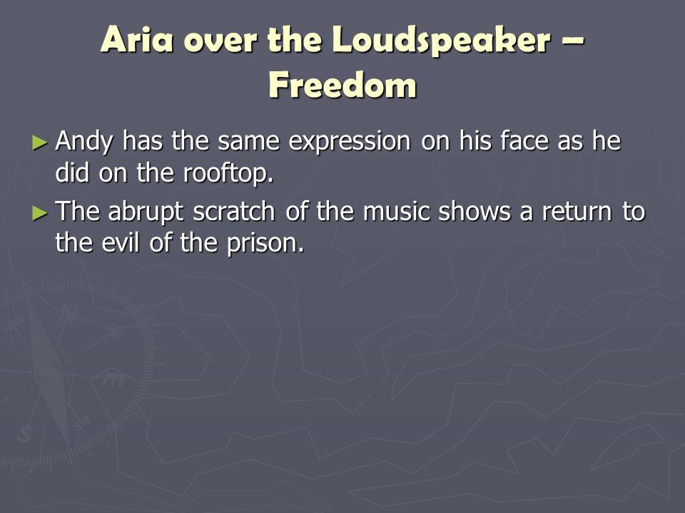 Aria over the Loudspeaker – Freedom