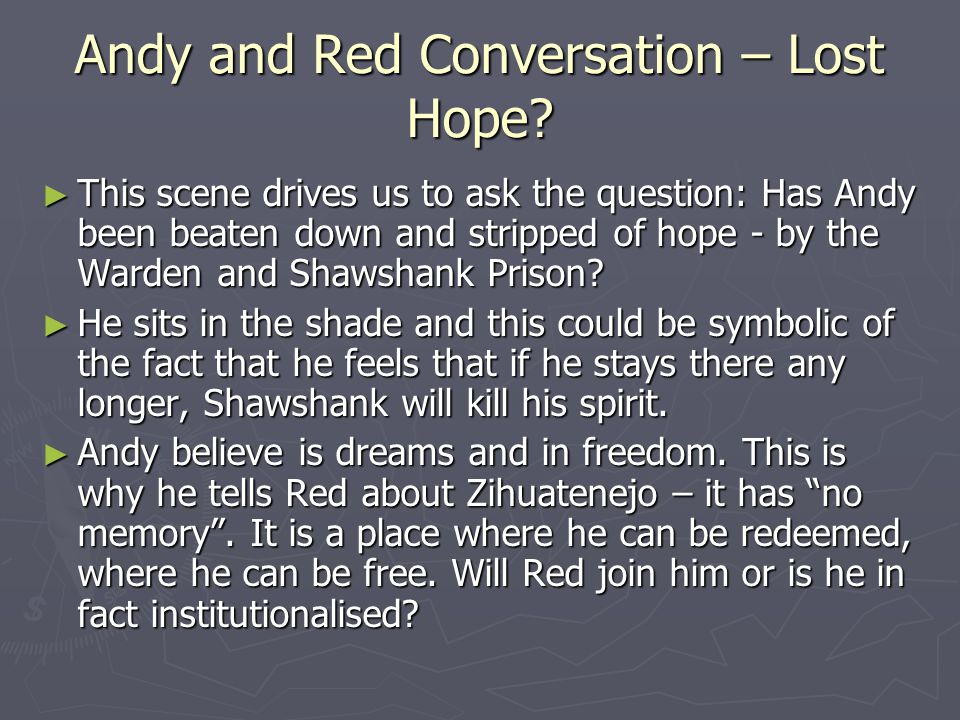 Andy and Red Conversation – Lost Hope