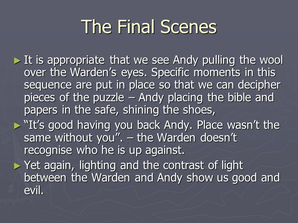 The Final Scenes