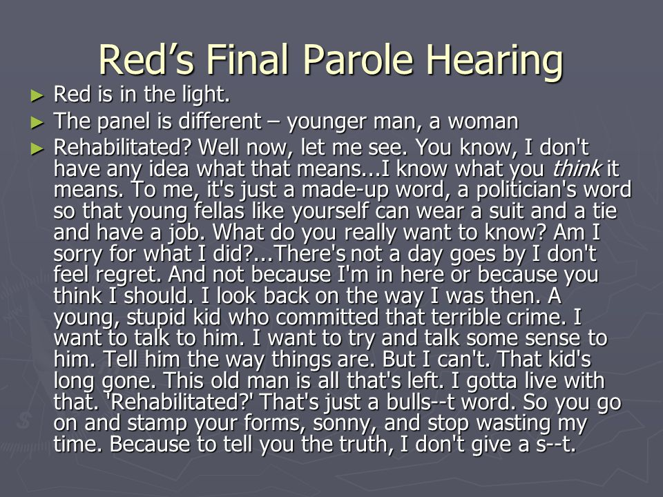 Red's Final Parole Hearing
