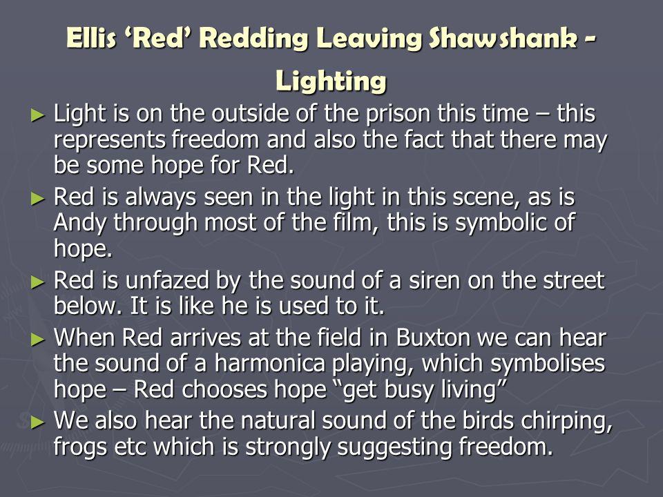 Ellis 'Red' Redding Leaving Shawshank - Lighting