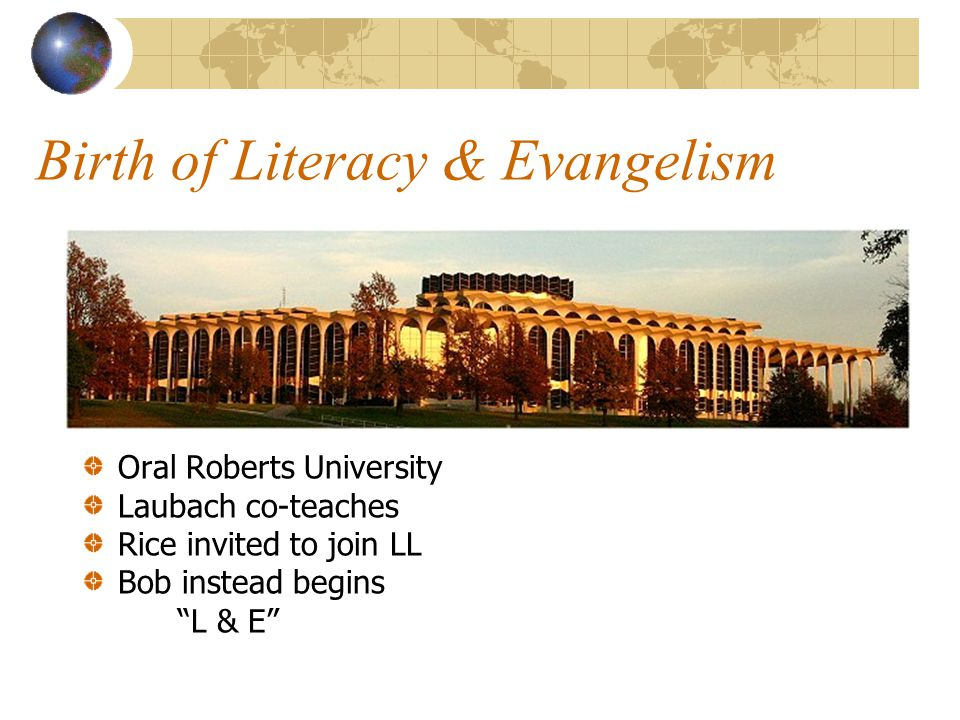 Birth of Literacy & Evangelism