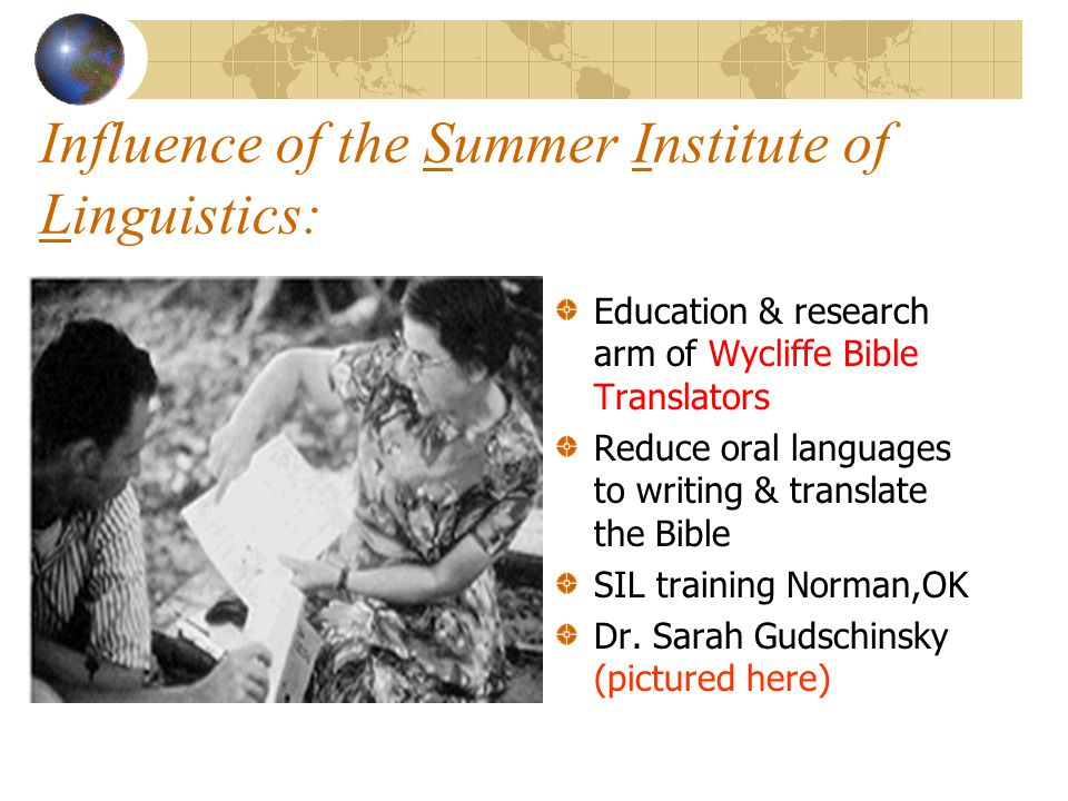 Influence of the Summer Institute of Linguistics: