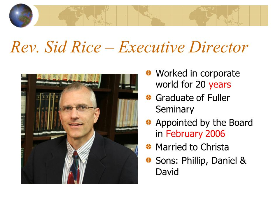 Rev. Sid Rice – Executive Director