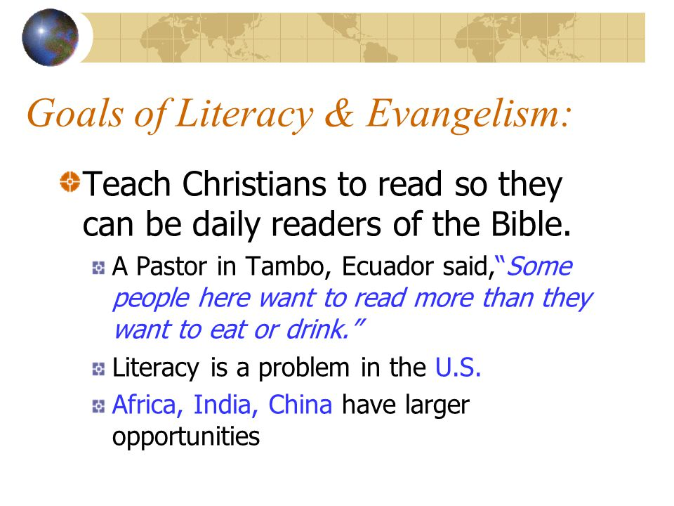 Goals of Literacy & Evangelism: