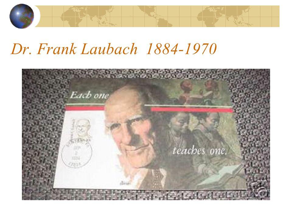 Dr. Frank Laubach 1884-1970 Dr. Frank Laubach