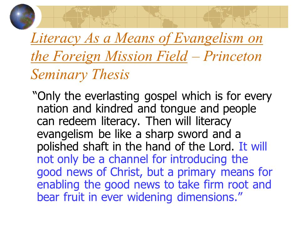 Literacy As a Means of Evangelism on the Foreign Mission Field – Princeton Seminary Thesis