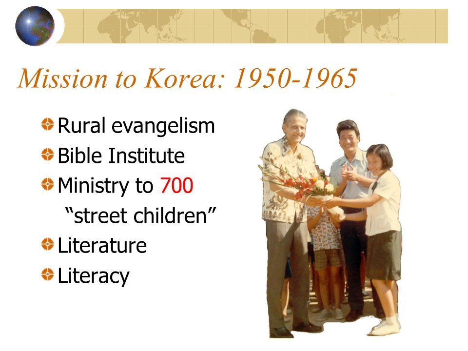 Mission to Korea: 1950-1965 Rural evangelism Bible Institute