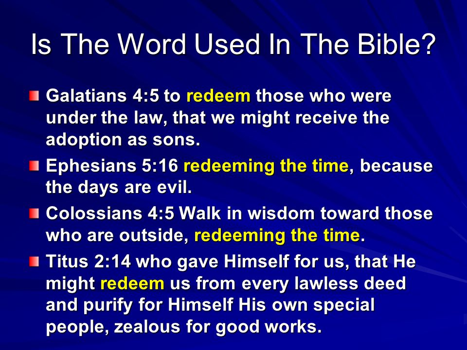 Is The Word Used In The Bible