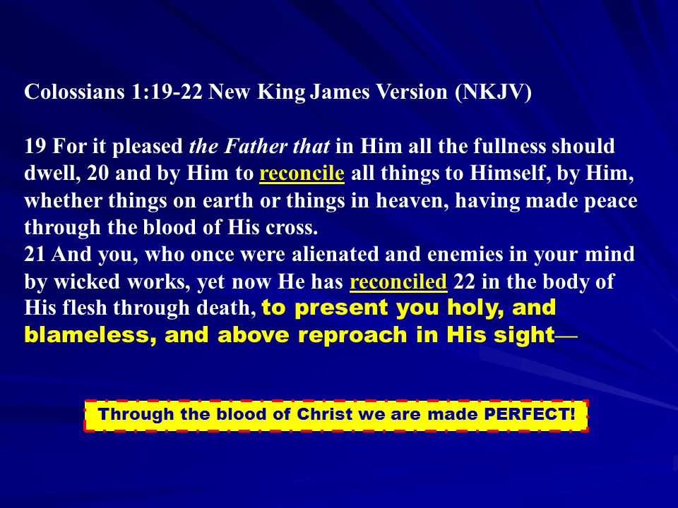 Through the blood of Christ we are made PERFECT!