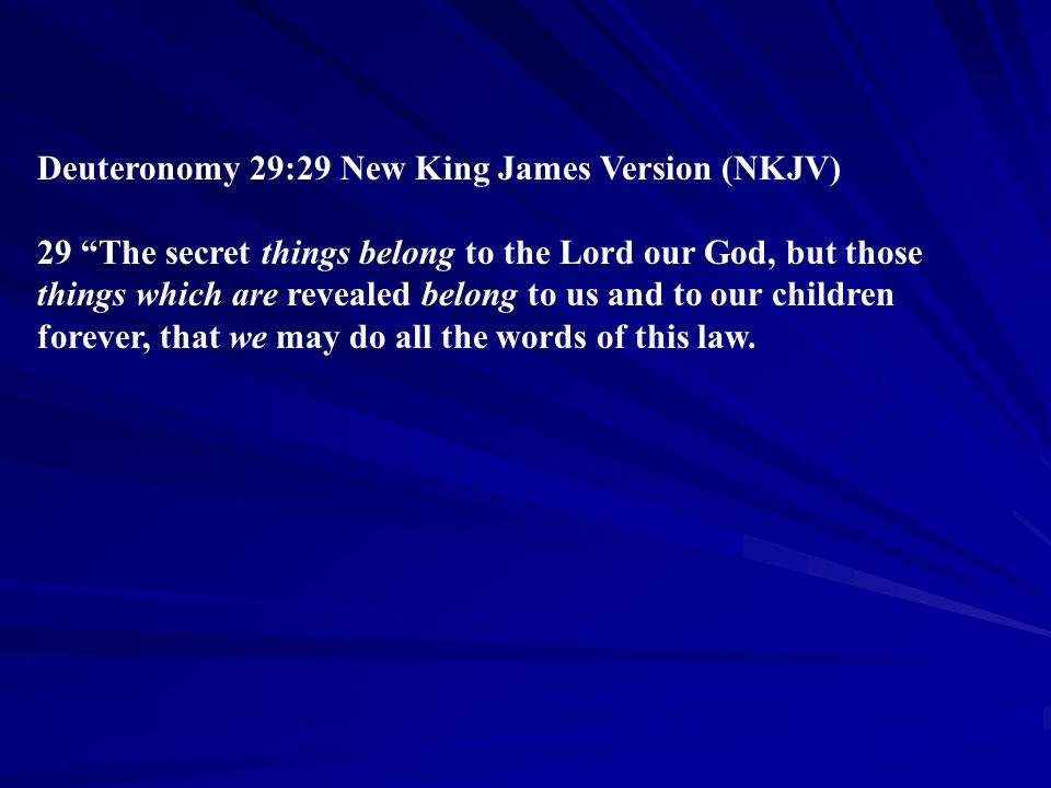 Deuteronomy 29:29 New King James Version (NKJV)