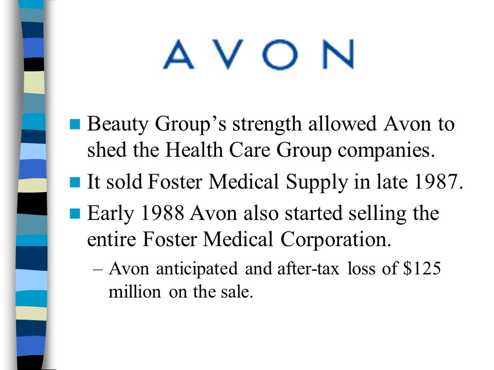 It sold Foster Medical Supply in late 1987.