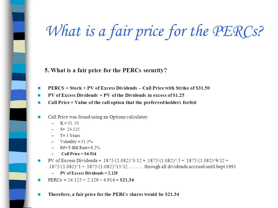 What is a fair price for the PERCs