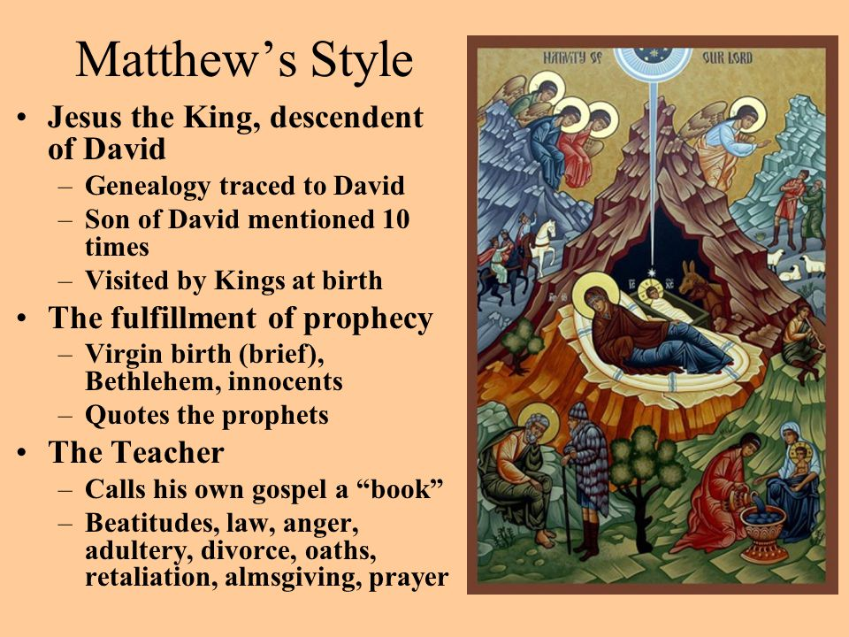 Matthew's Style Jesus the King, descendent of David