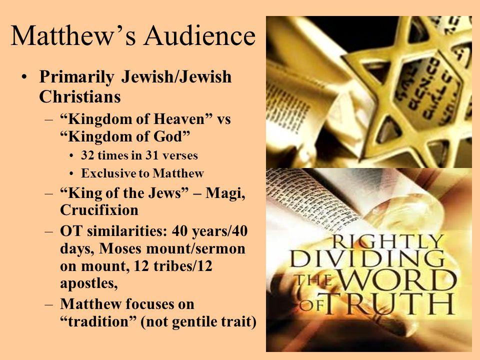 Matthew's Audience Primarily Jewish/Jewish Christians