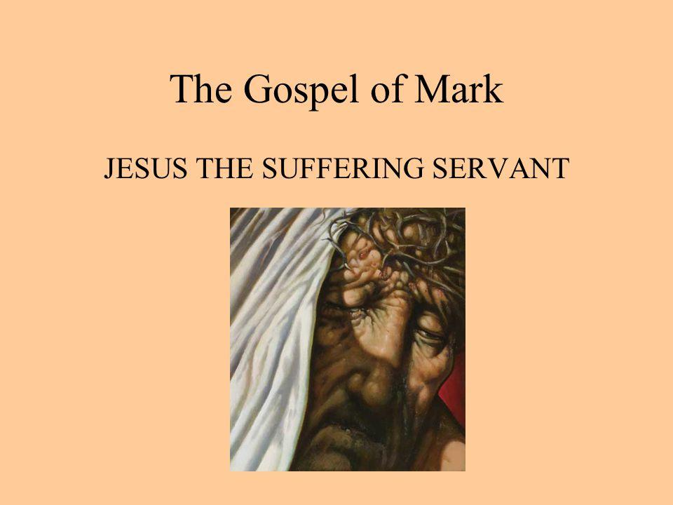 JESUS THE SUFFERING SERVANT