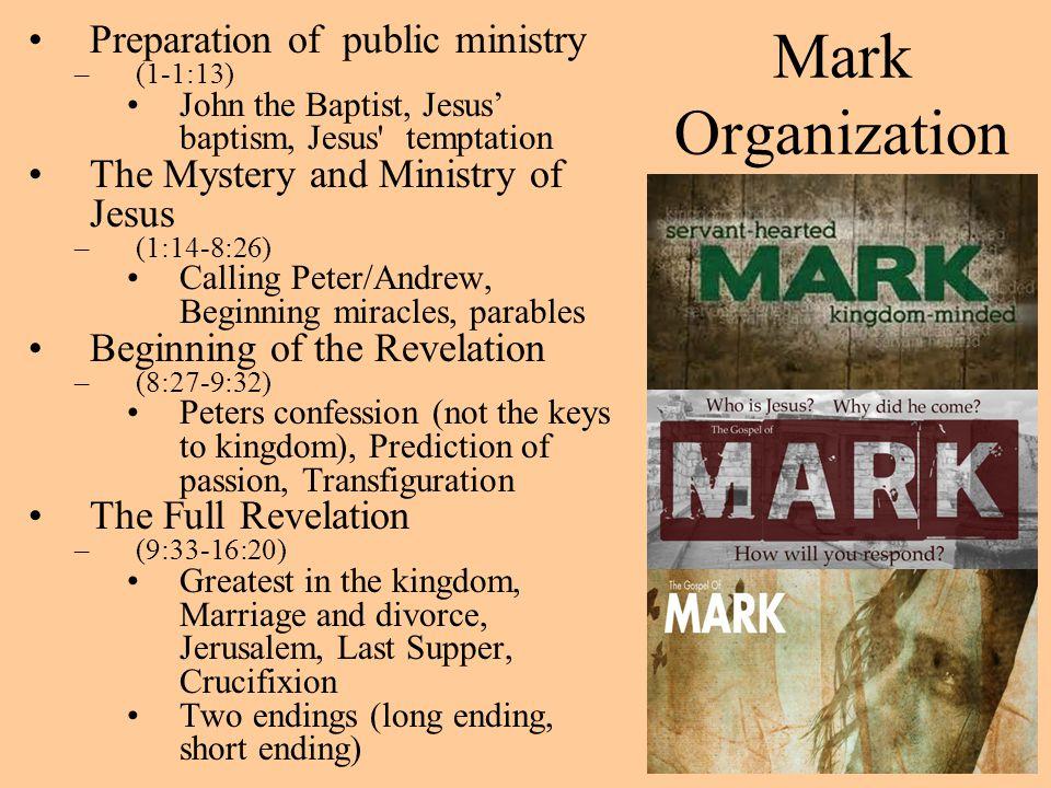 Mark Organization Preparation of public ministry