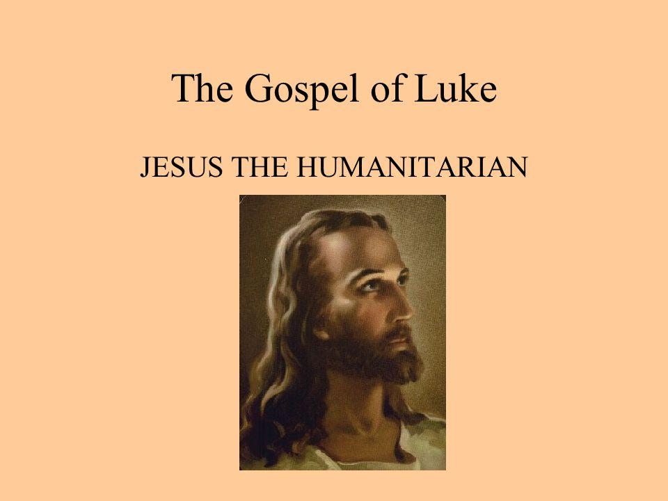 JESUS THE HUMANITARIAN
