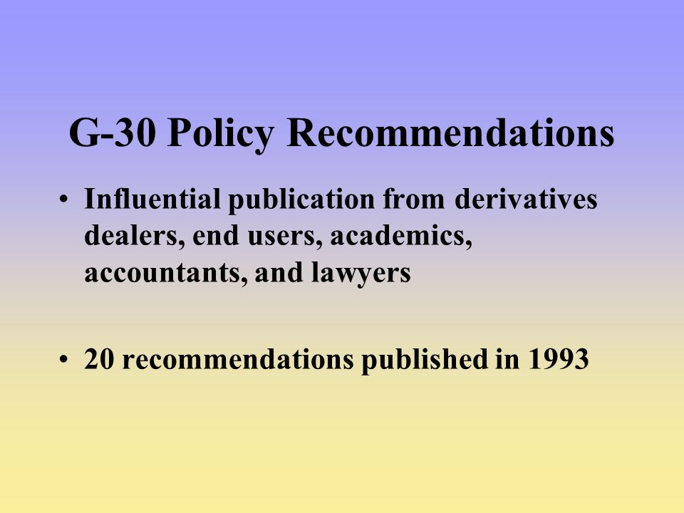 G-30 Policy Recommendations