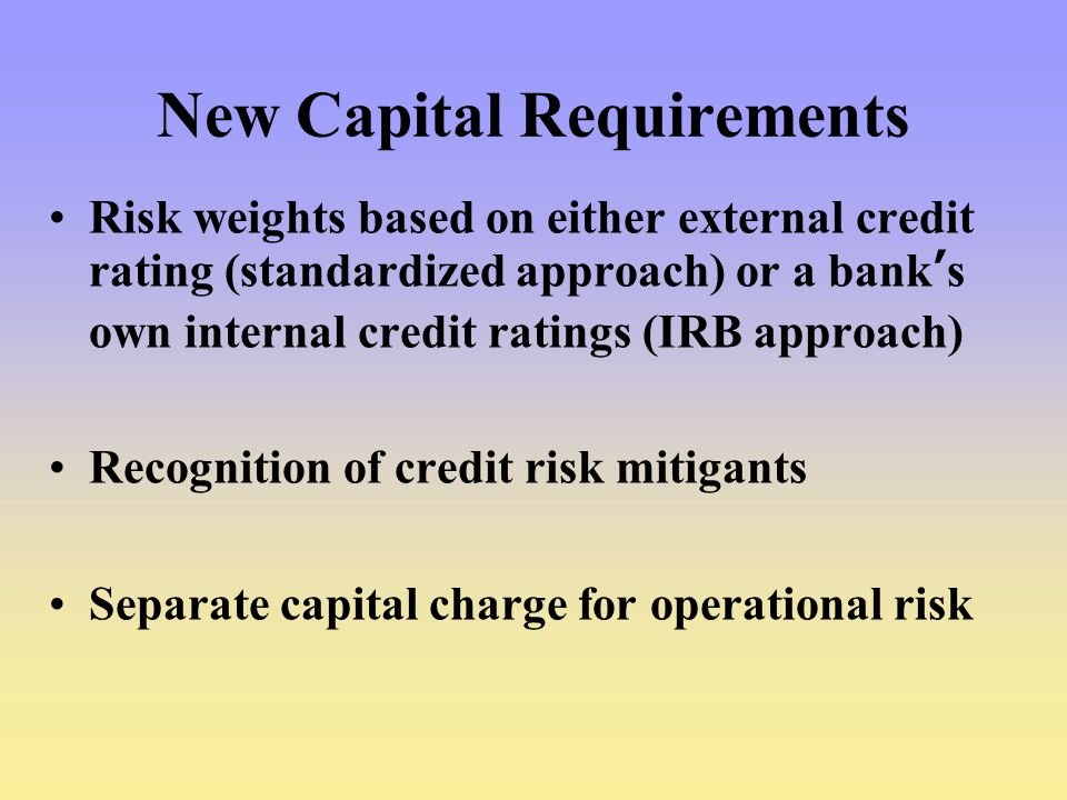 New Capital Requirements