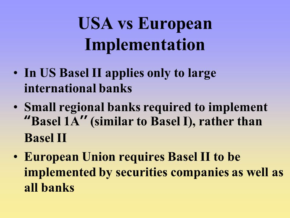 USA vs European Implementation